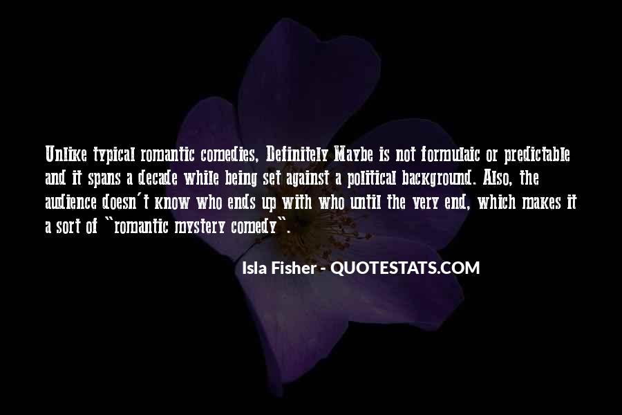 Definitely Maybe Isla Fisher Quotes #1689599