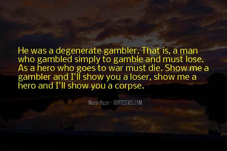 Degenerate Gambler Quotes #539113