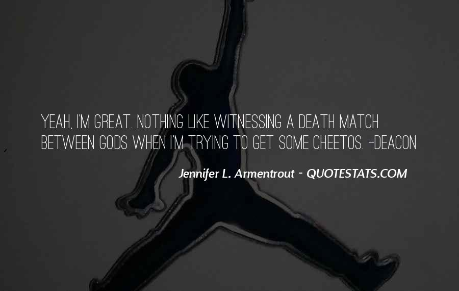 Deity Jennifer Armentrout Quotes #1635399