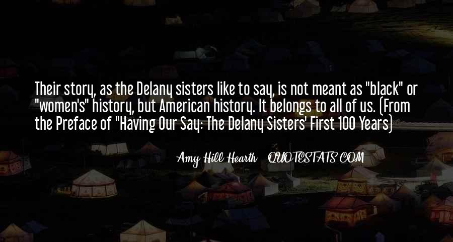 Delany Sisters Having Our Say Quotes #463431