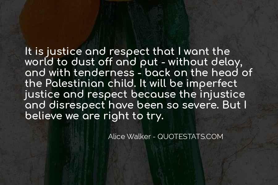Delay Justice Quotes #803576