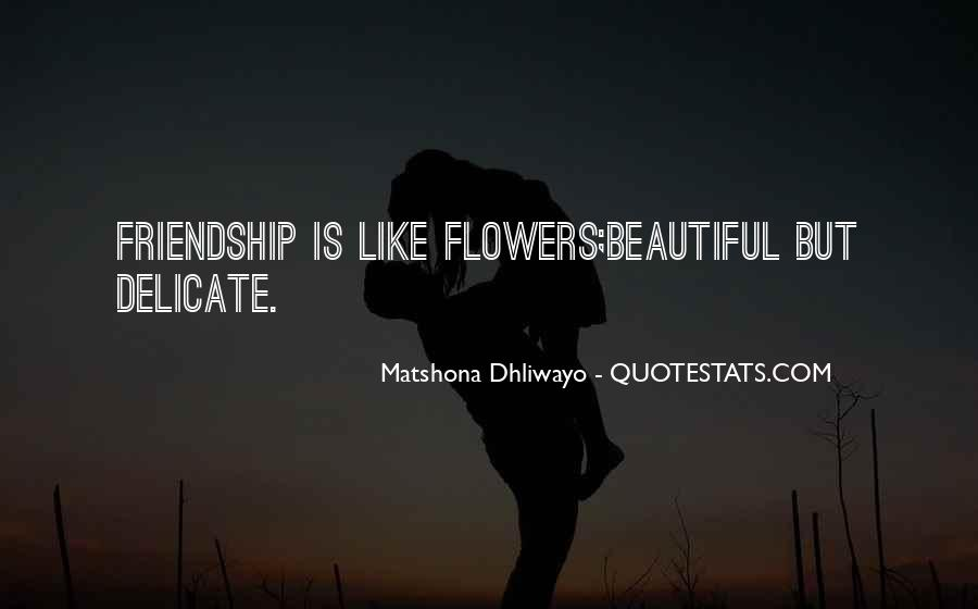 Delicate Friendship Quotes #853519