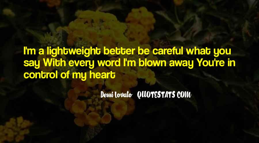 Demi Lovato Lightweight Quotes #1278397