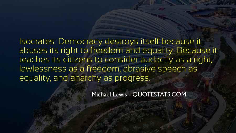 Democracy Freedom Of Speech Quotes #1256964