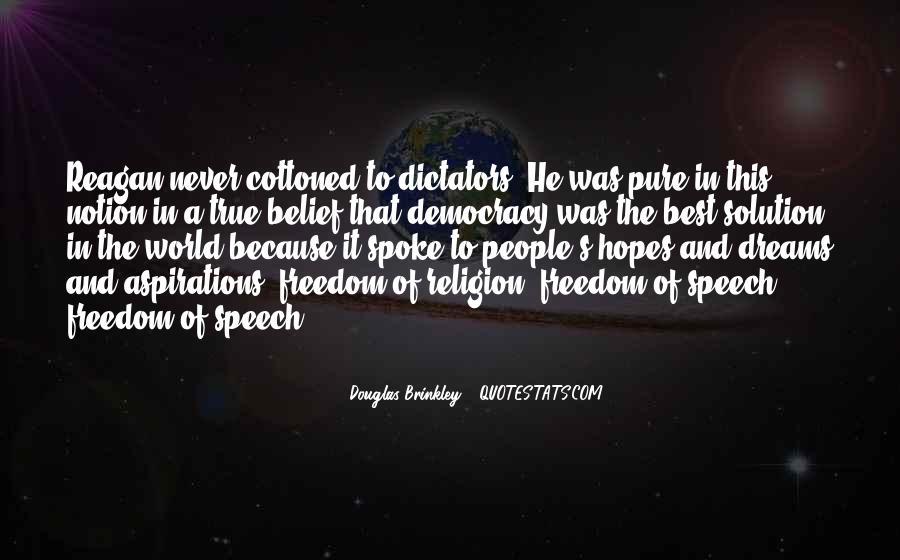 Democracy Freedom Of Speech Quotes #1516005