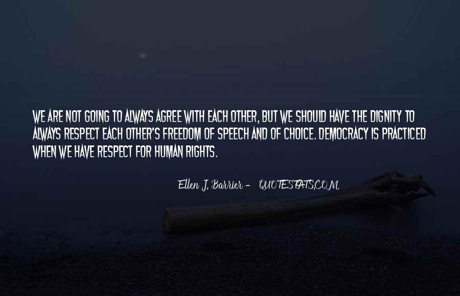 Democracy Freedom Of Speech Quotes #487647