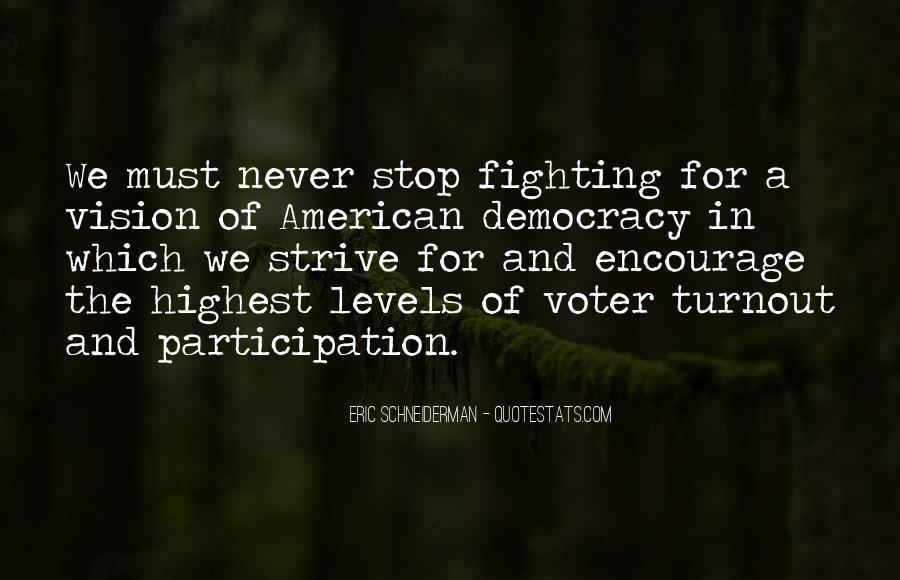 Democracy Participation Quotes #914080