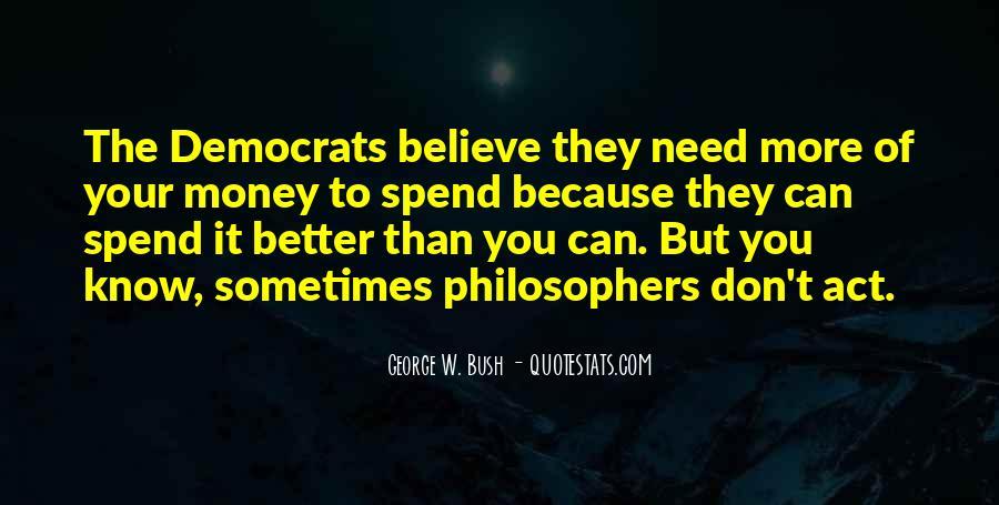 Democrats Philosopher Quotes #1764240
