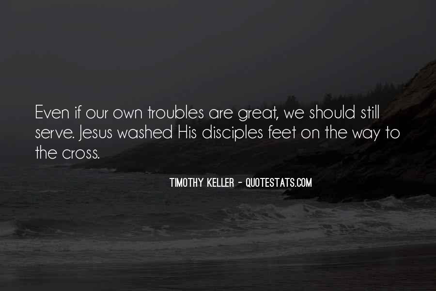 Quotes About Jesus Disciples #351859