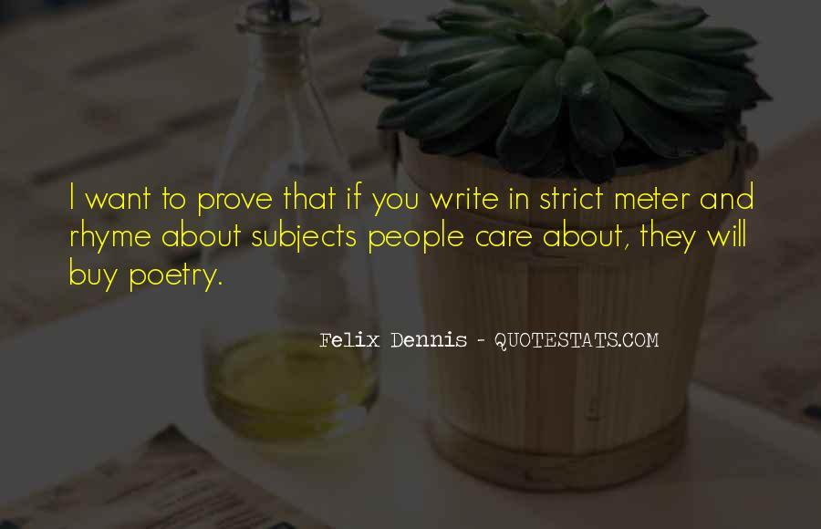Dennis Felix Quotes #1042105