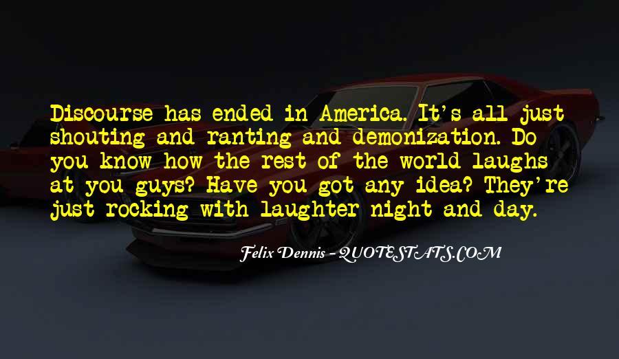 Dennis Felix Quotes #118097