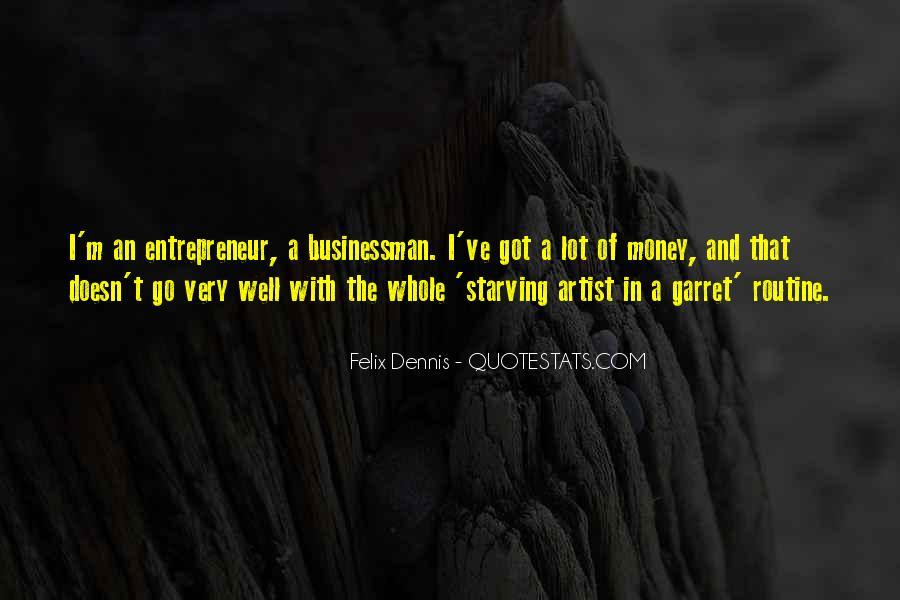 Dennis Felix Quotes #1661741