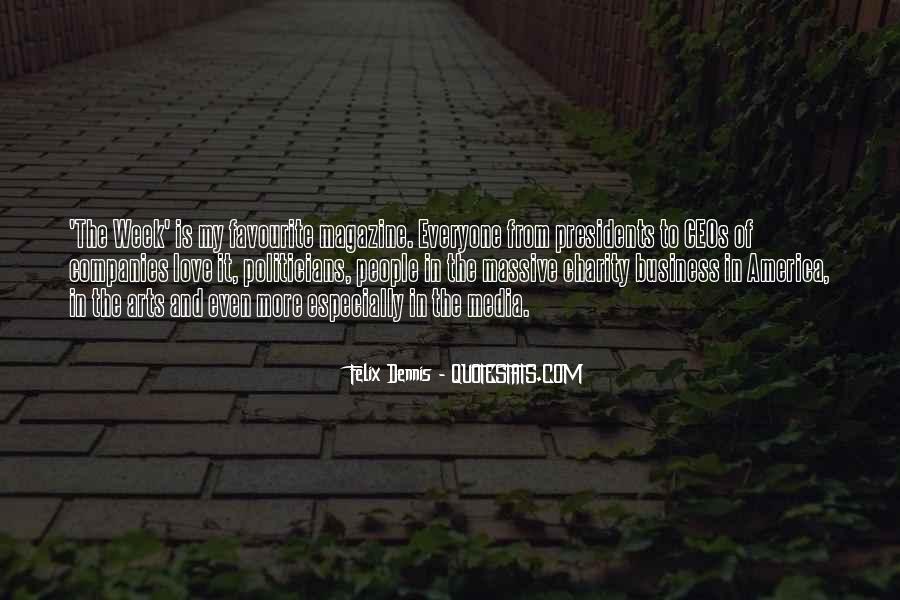 Dennis Felix Quotes #1742774