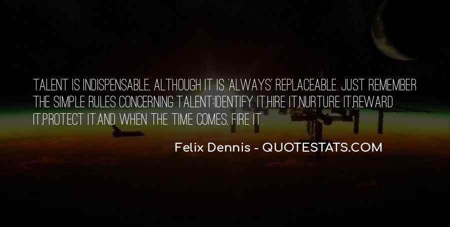 Dennis Felix Quotes #24064