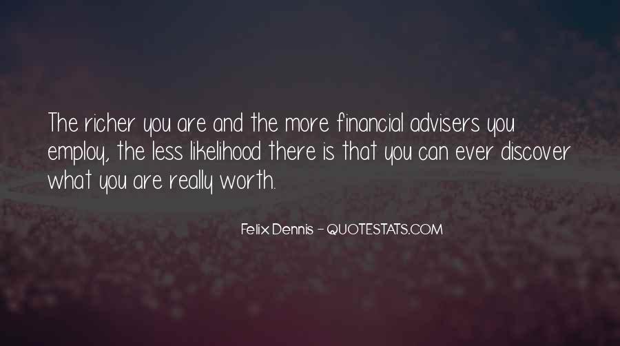 Dennis Felix Quotes #243548
