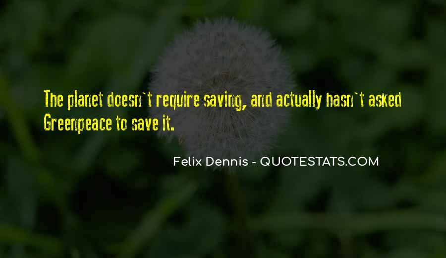 Dennis Felix Quotes #292519