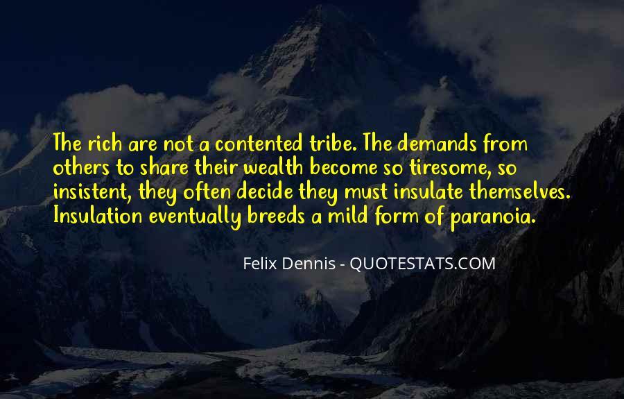 Dennis Felix Quotes #31859