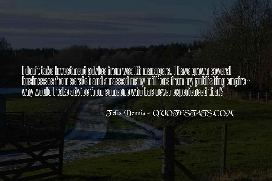 Dennis Felix Quotes #322732