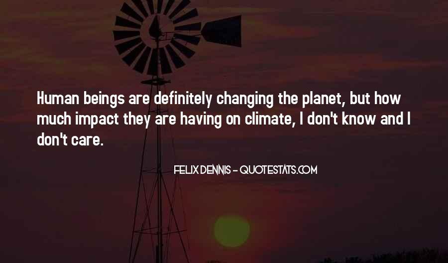 Dennis Felix Quotes #457812