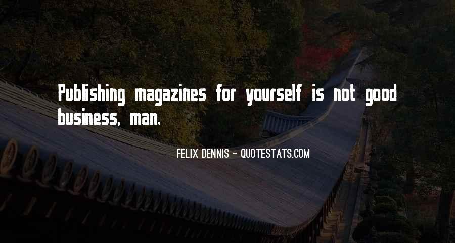 Dennis Felix Quotes #593970