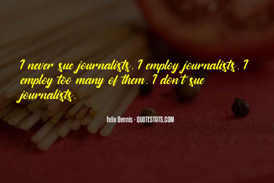Dennis Felix Quotes #684141