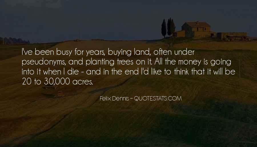 Dennis Felix Quotes #711590