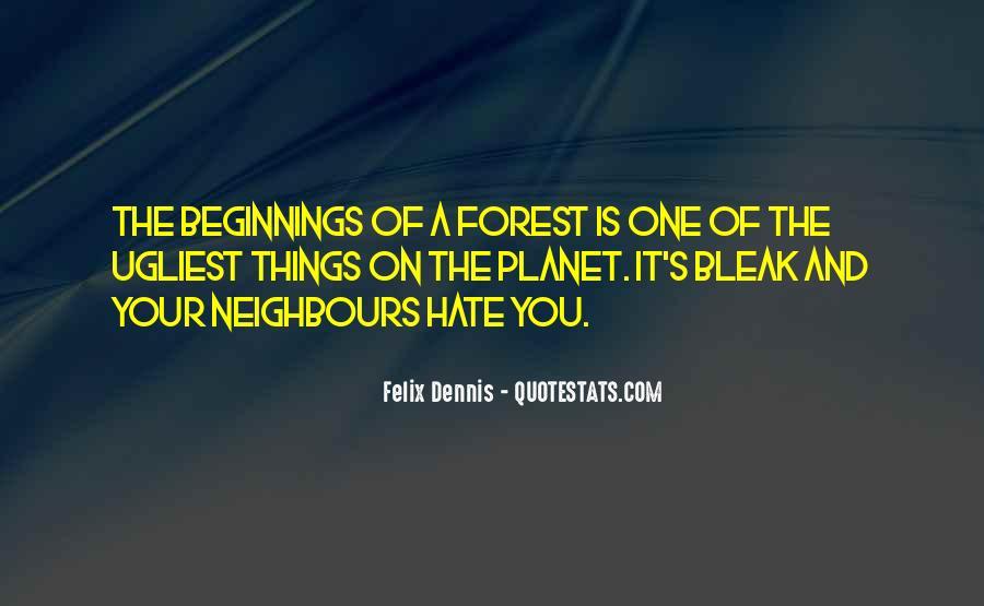 Dennis Felix Quotes #721361
