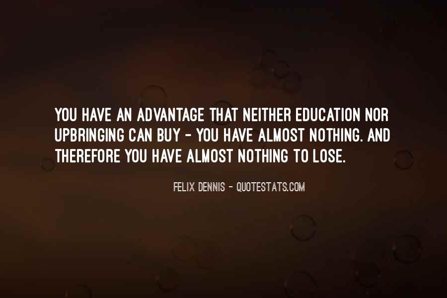 Dennis Felix Quotes #771524