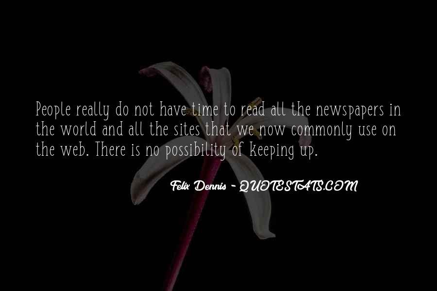 Dennis Felix Quotes #793090