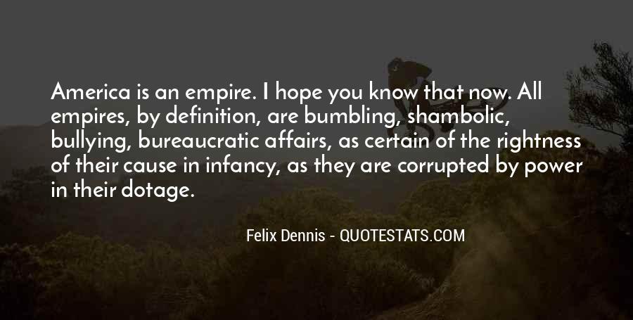 Dennis Felix Quotes #855924