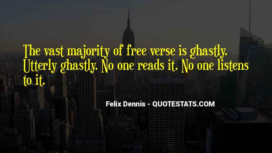 Dennis Felix Quotes #907597