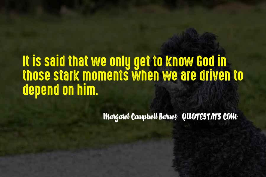 Depend On God Quotes #947897