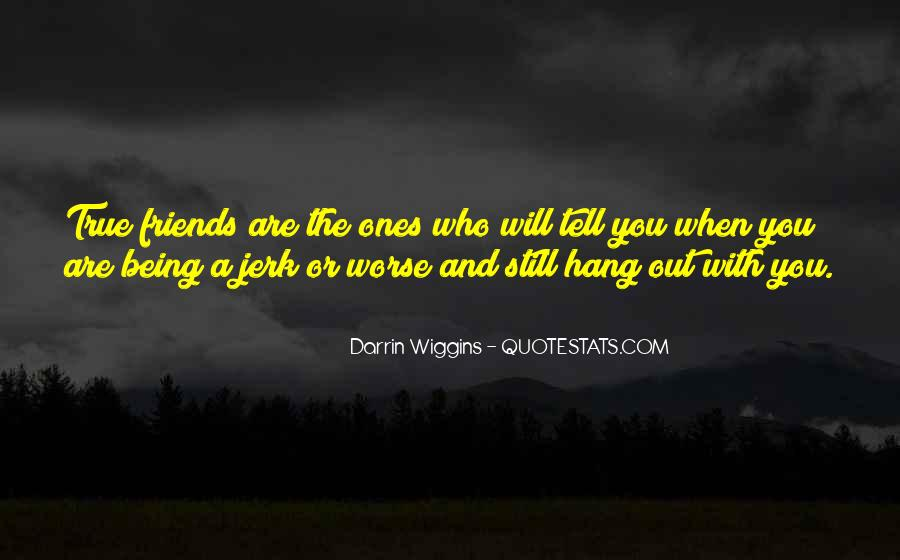 Quotes About Jerk Friends #366802