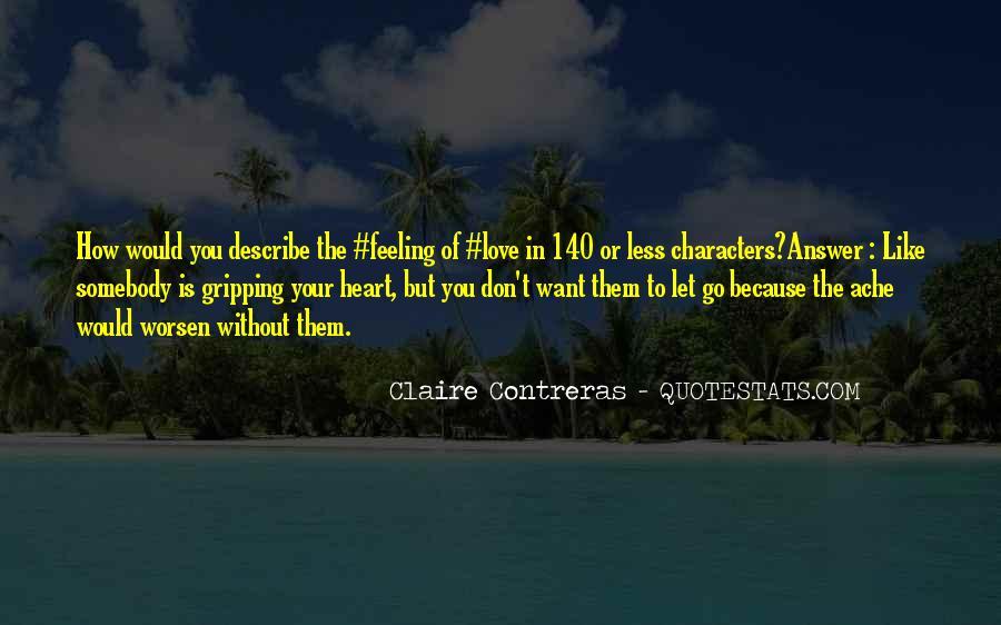 Describe Love Feeling Quotes #17998