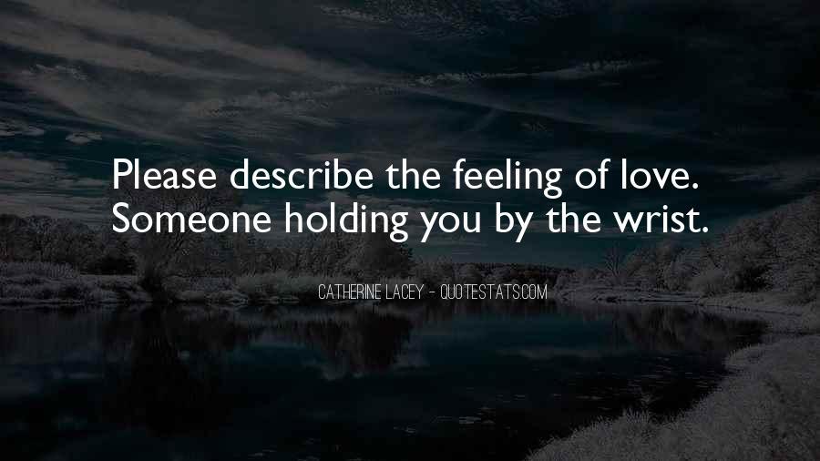 Describe Love Feeling Quotes #441313