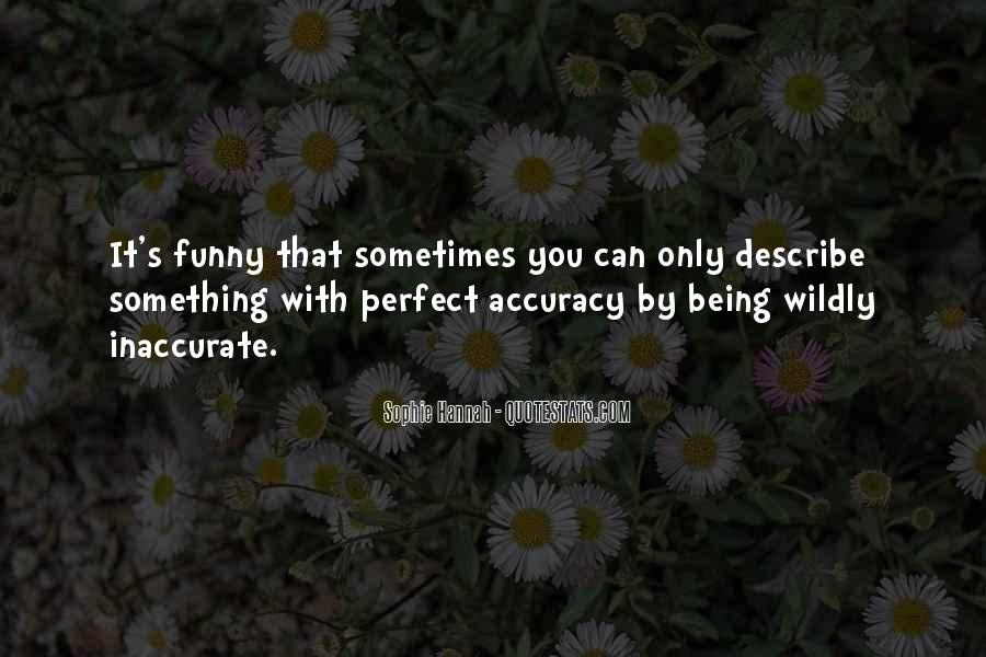 Describe Yourself Funny Quotes #1390629