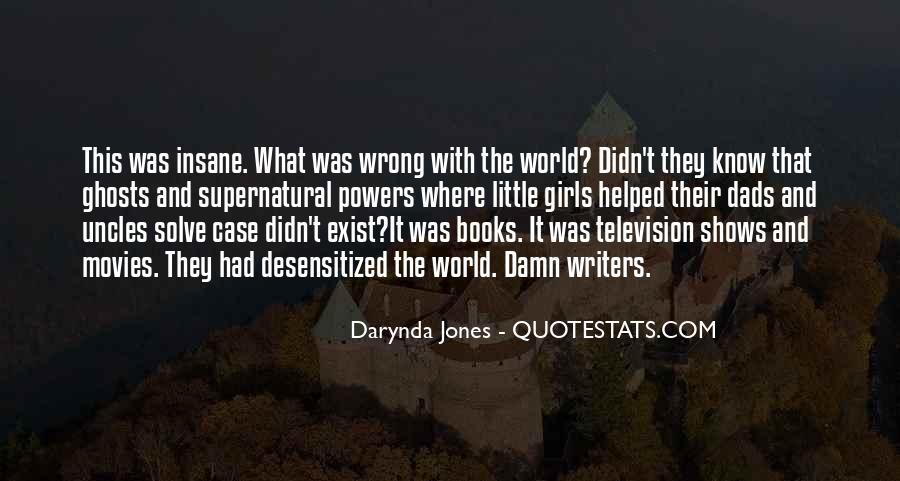 Desensitized Quotes #1495644
