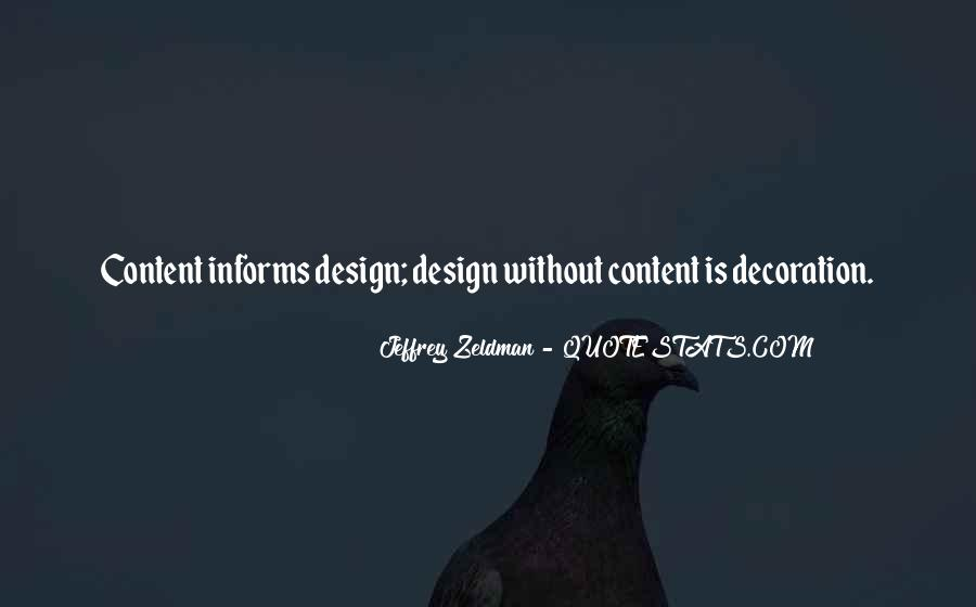Design And Content Quotes #54783