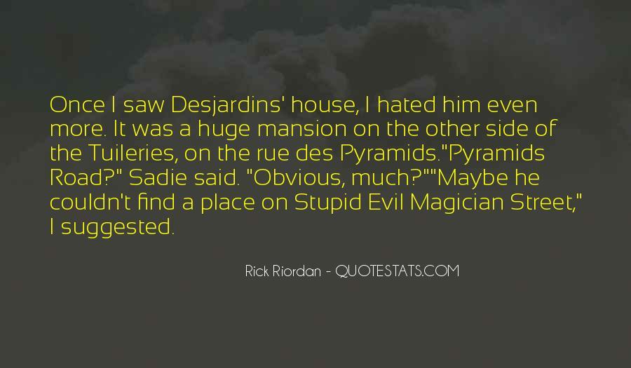 Desjardins Quotes #1786499