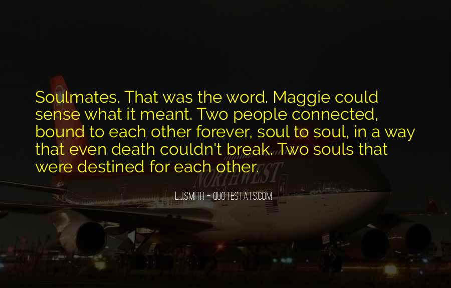 Destined For Each Other Quotes #1336433