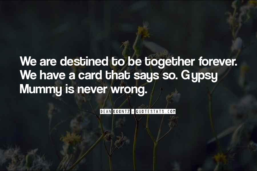 Destined For Each Other Quotes #2942