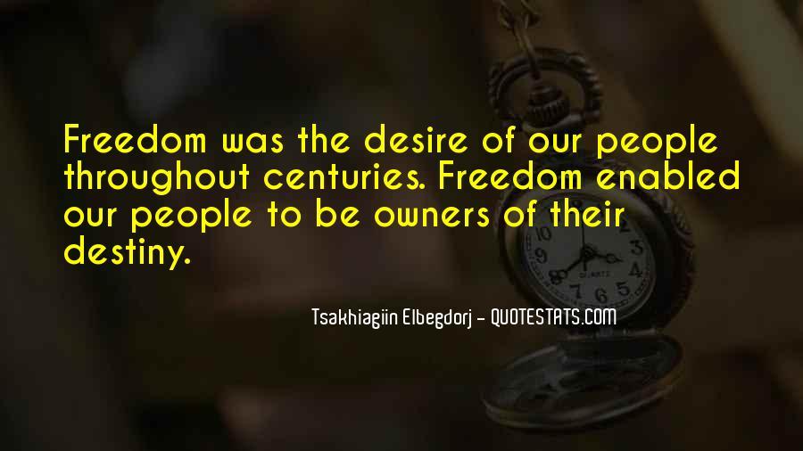 Destiny And Desire Quotes #1486709