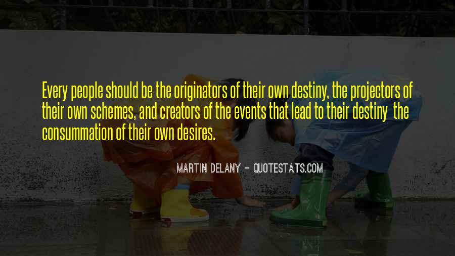 Destiny And Desire Quotes #219661