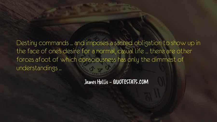 Destiny And Desire Quotes #321595
