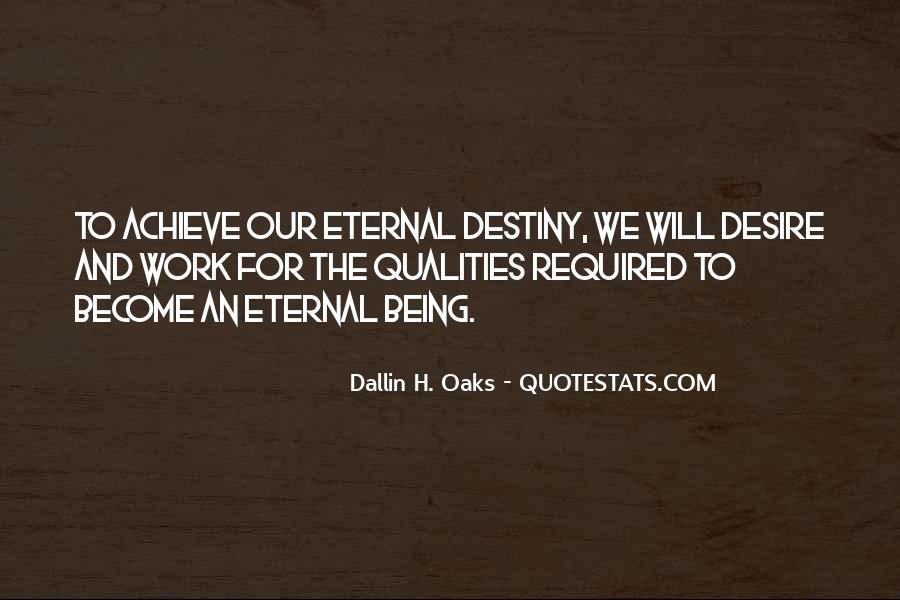 Destiny And Desire Quotes #329792