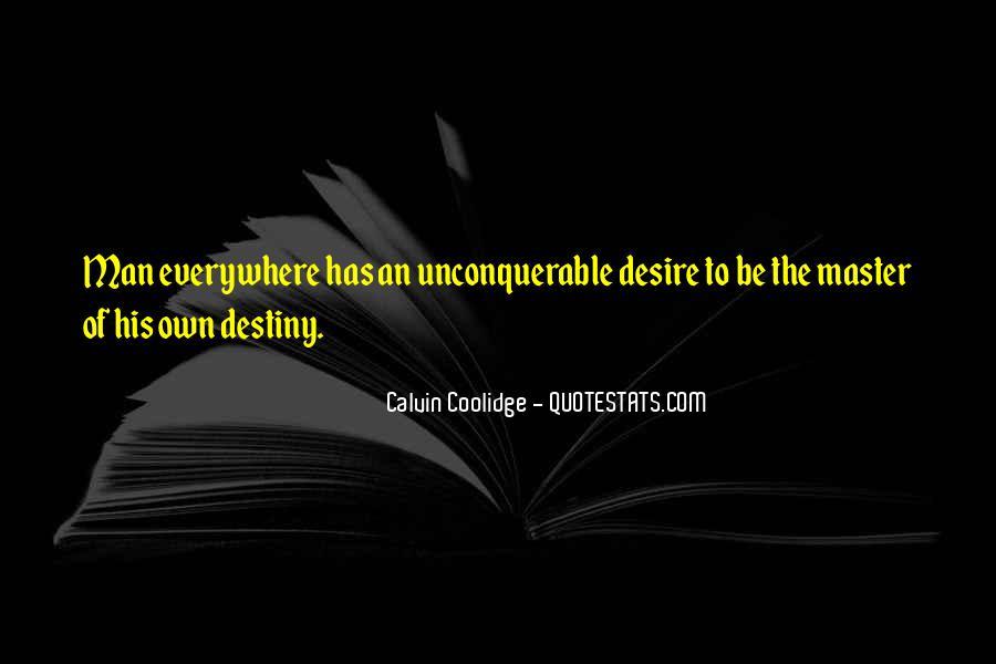 Destiny And Desire Quotes #412873