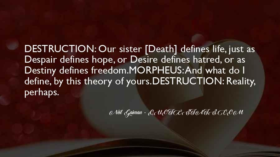Destiny And Desire Quotes #562554