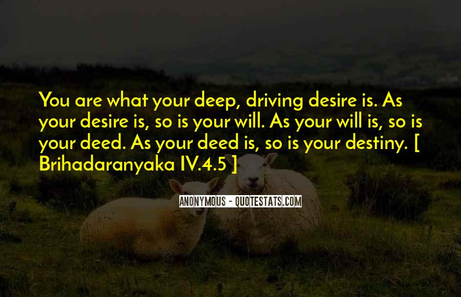 Destiny And Desire Quotes #633485