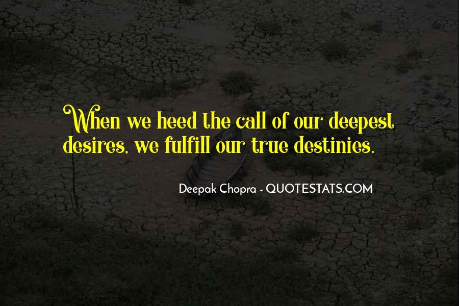 Destiny And Desire Quotes #635807