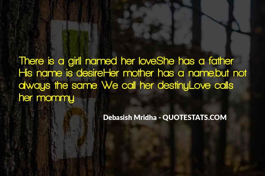 Destiny And Desire Quotes #838567